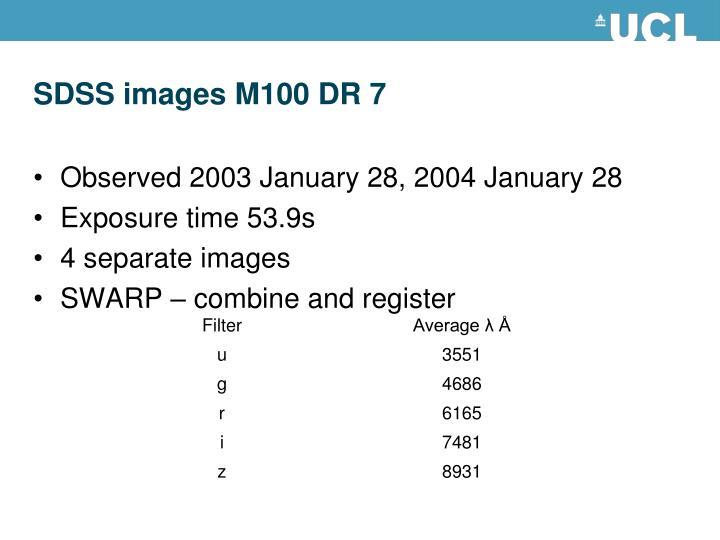 SDSS images M100 DR 7