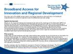 broadband access for innovation and regional development