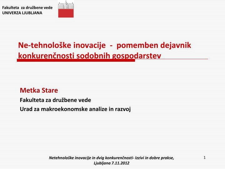 ne tehnolo ke inovacije pomemben dejavnik konkuren nosti sodobnih gospodarstev n.
