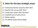 2 aims for the key strategic areas