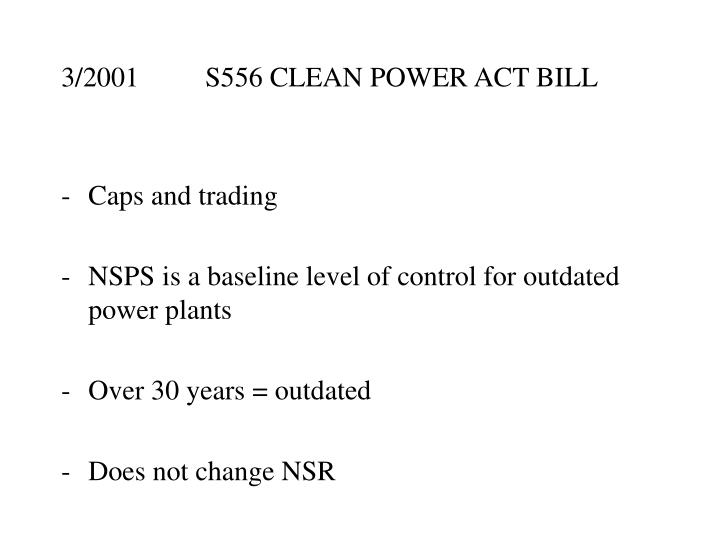 3/2001S556 CLEAN POWER ACT BILL