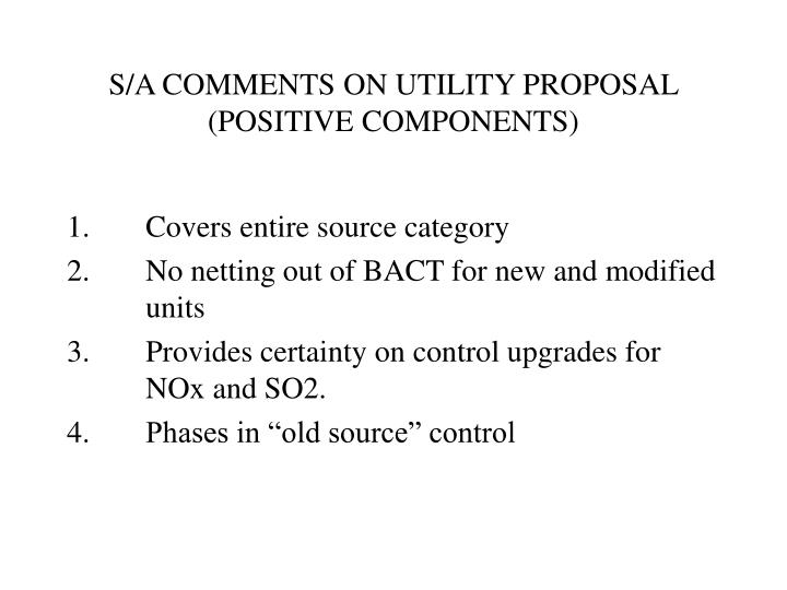 S/A COMMENTS ON UTILITY PROPOSAL