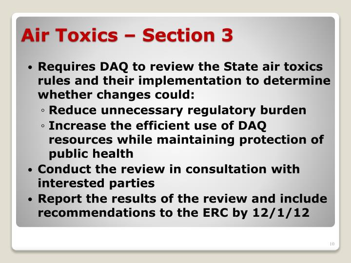Requires DAQ to review the State air toxics rules and their implementation to determine whether changes could: