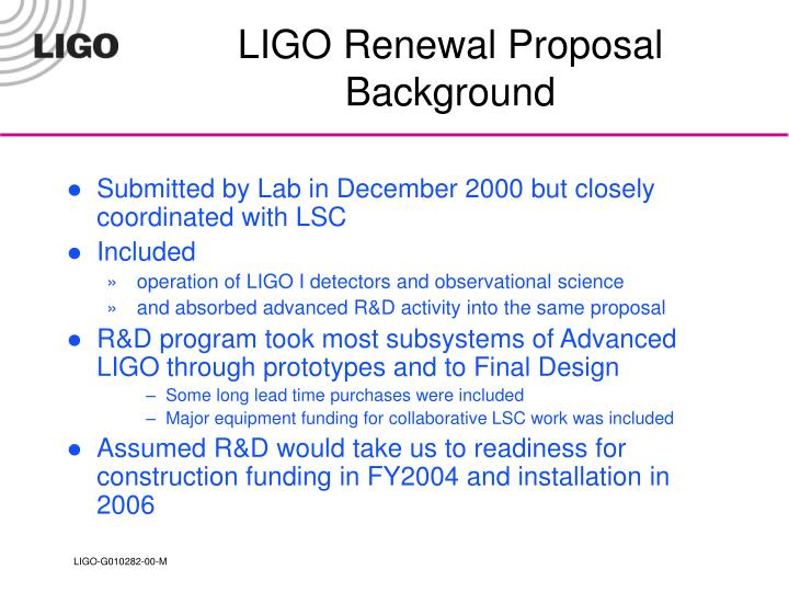 LIGO Renewal Proposal Background
