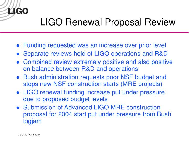 LIGO Renewal Proposal Review
