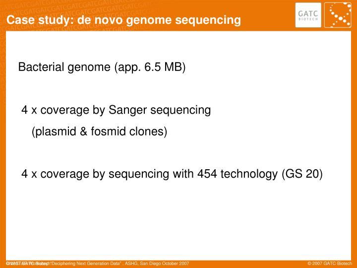 Case study: de novo genome sequencing