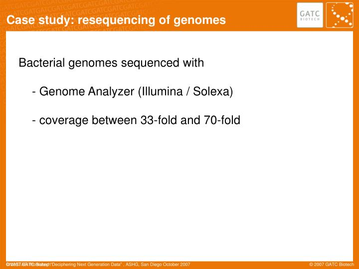 Case study: resequencing of genomes
