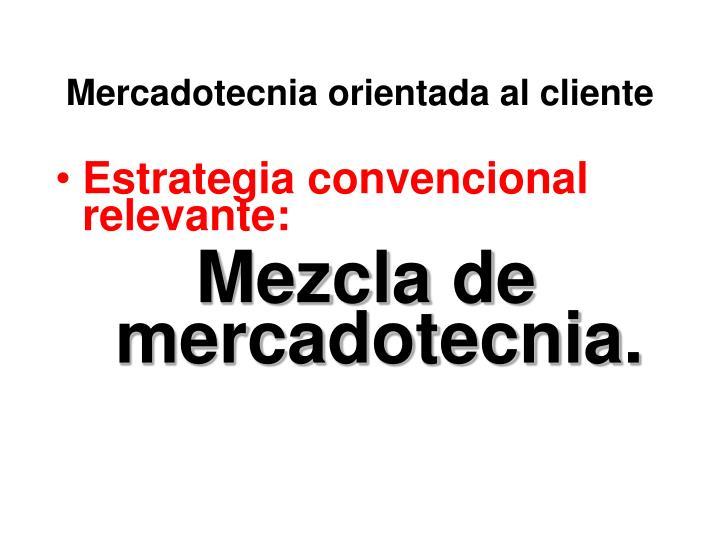 Mercadotecnia orientada al cliente
