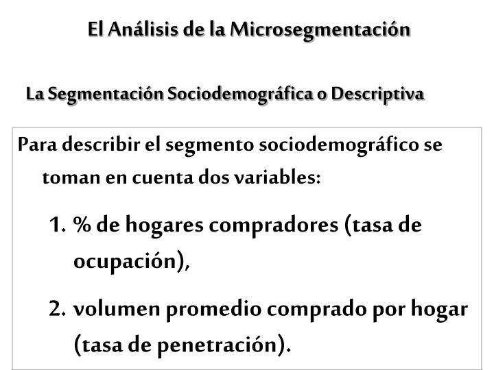 El Análisis de la Microsegmentación