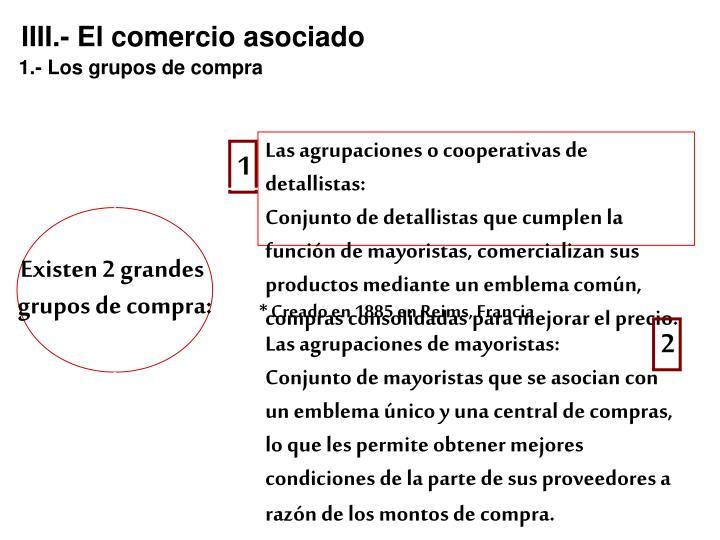 IIII.- El comercio asociado