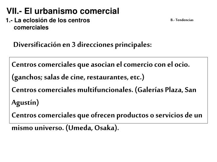 VII.- El urbanismo comercial