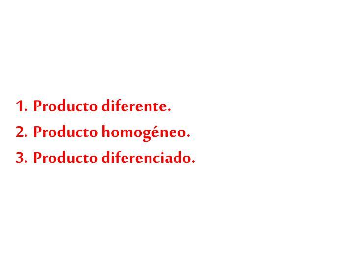 Producto diferente.