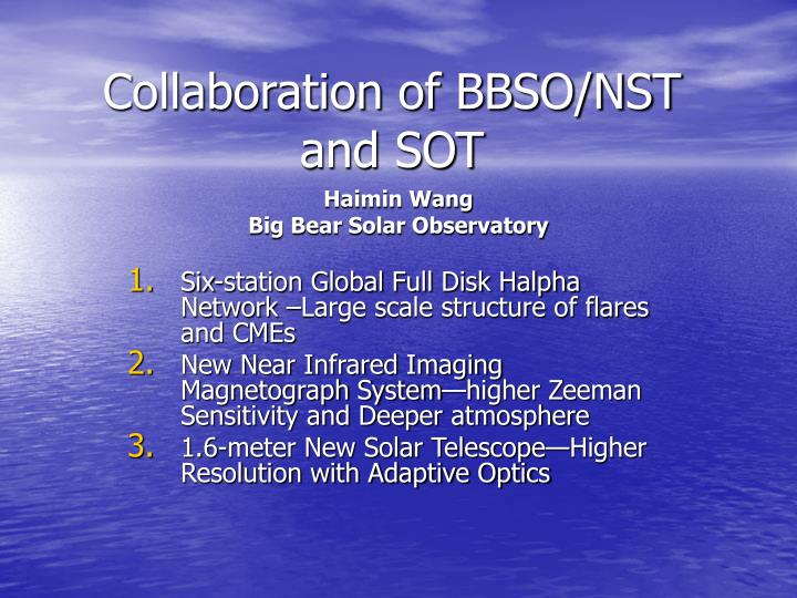 collaboration of bbso nst and sot n.