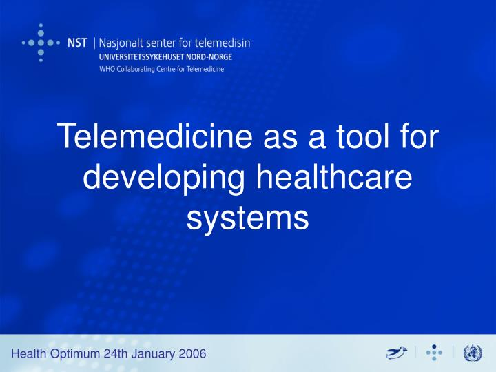 telemedicine as a tool for developing healthcare systems n.