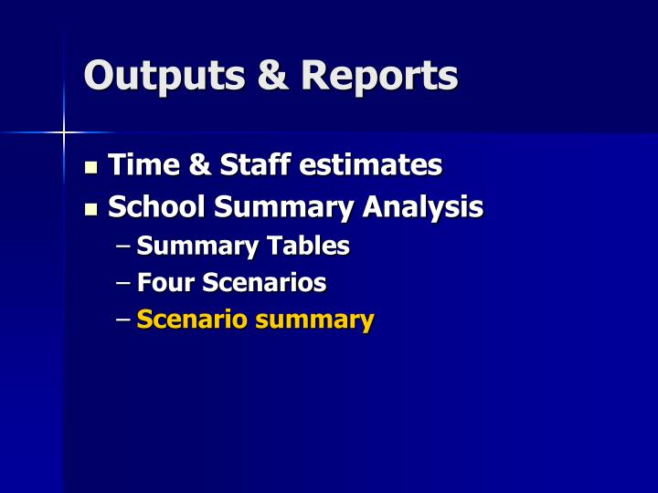 Outputs & Reports