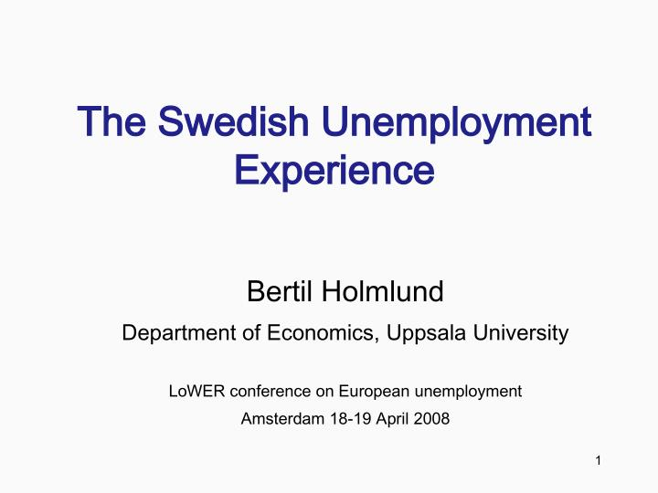 The swedish unemployment experience