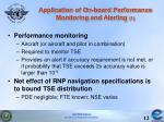 application of on board performance monitoring and alerting 1