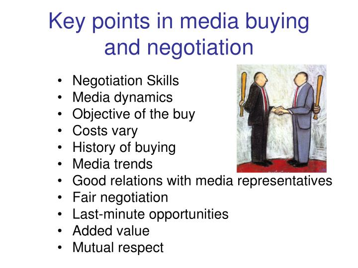 Key points in media buying and negotiation