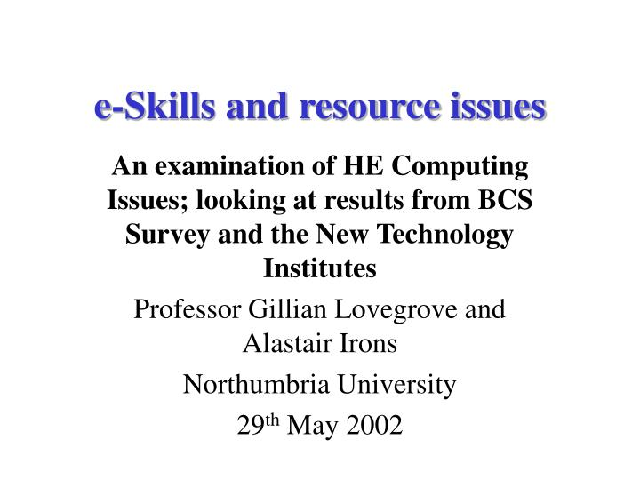 e skills and resource issues n.