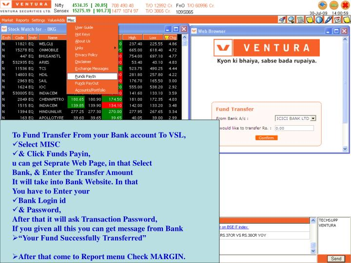To Fund Transfer From your Bank account To VSL,