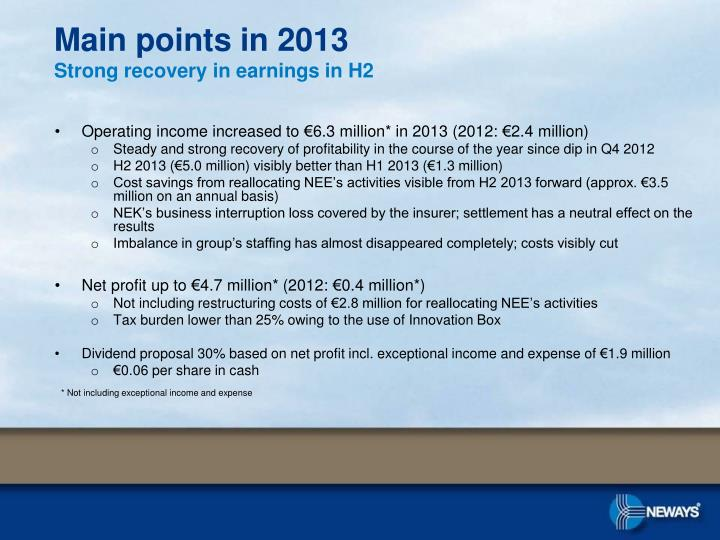 Main points in 2013 strong recovery in earnings in h2