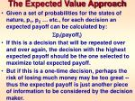 the expected value approach