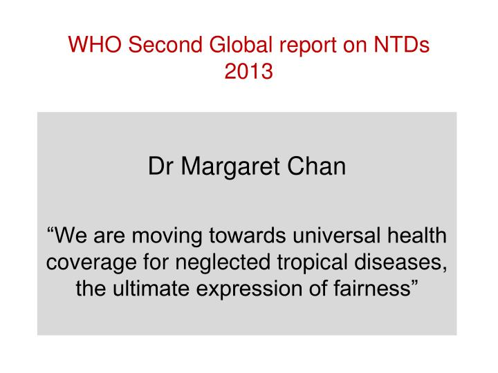 WHO Second Global report on NTDs 2013