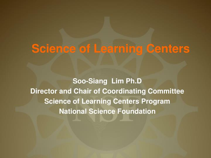 science of learning centers n.