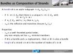 bundles as composition of strands