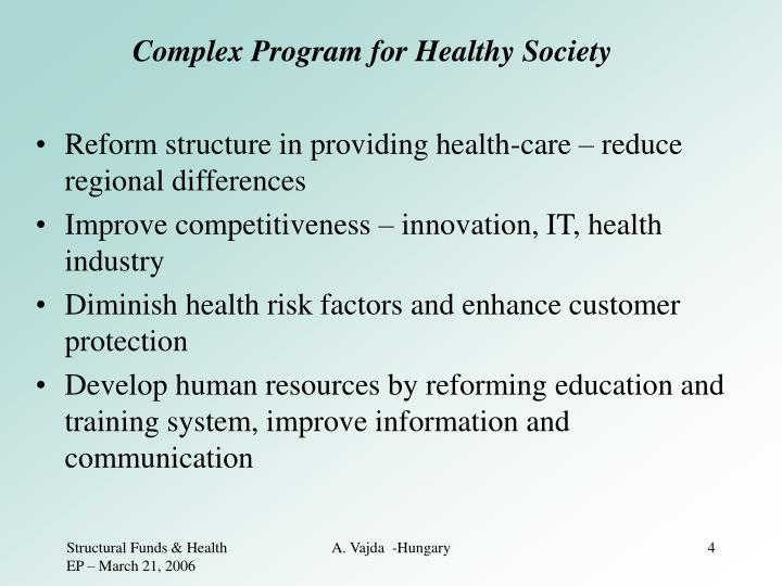 Complex Program for Healthy Society