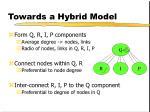 towards a hybrid model