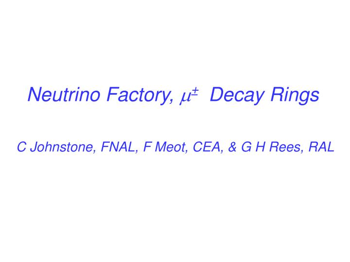 neutrino factory decay rings n.