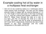 example cooling hot oil by water in a multipass heat exchanger