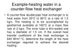 example heating water in a counter flow heat exchanger