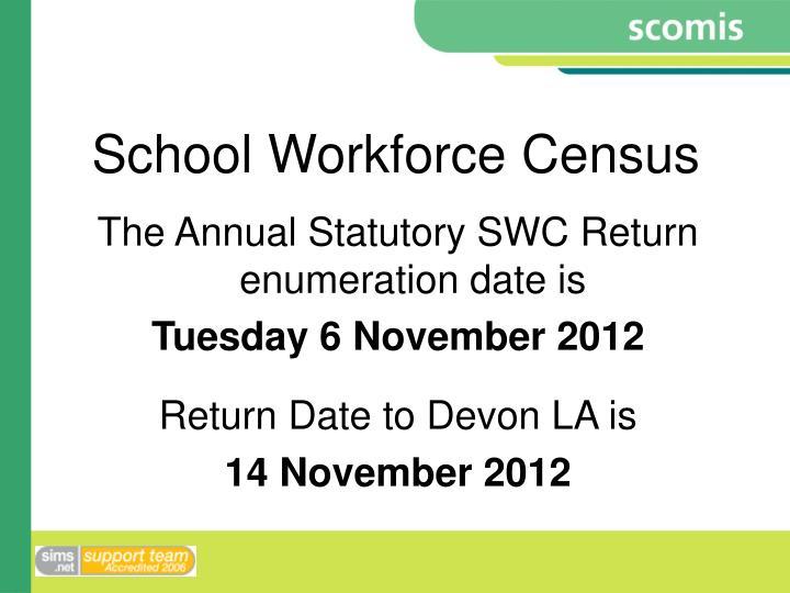 School workforce census