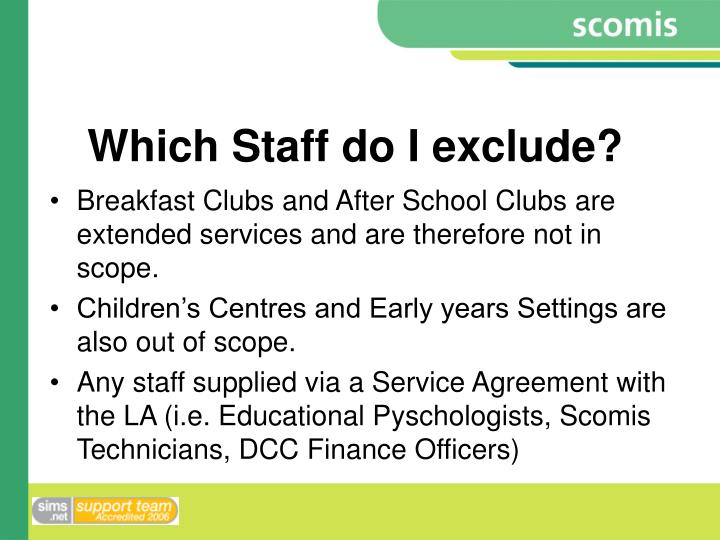 Which Staff do I exclude?