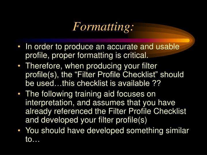 Formatting: