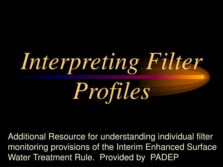 Interpreting filter profiles