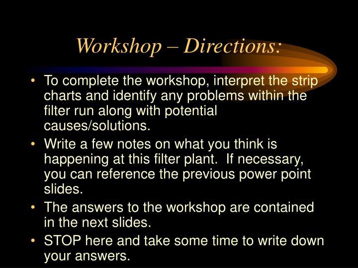 Workshop – Directions: