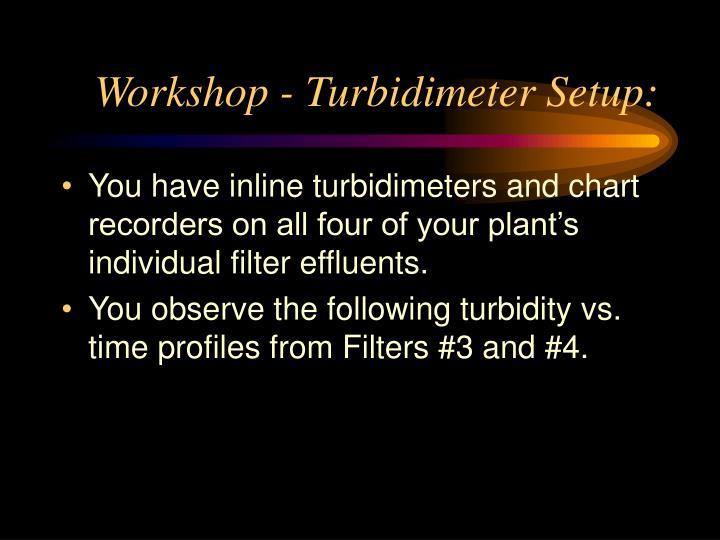 Workshop - Turbidimeter Setup: