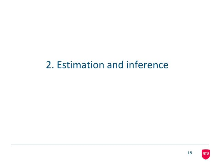 2. Estimation and inference