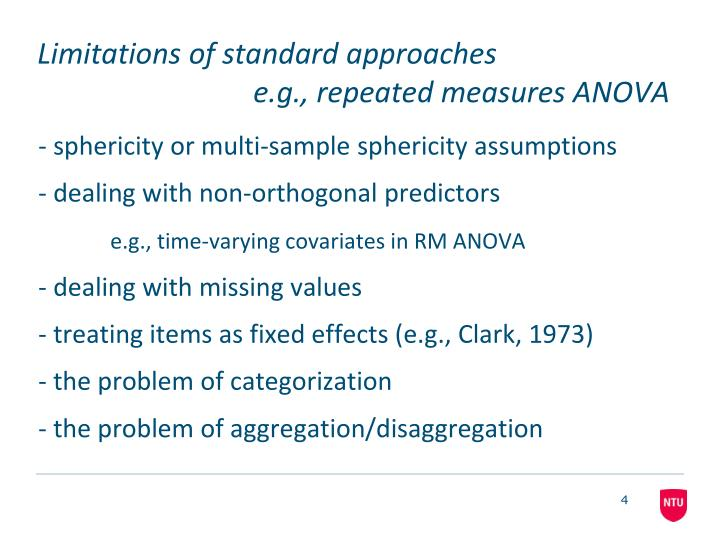 Limitations of standard approaches