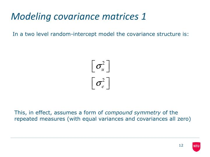 Modeling covariance matrices 1