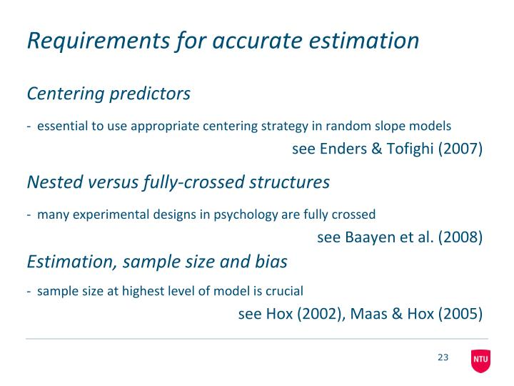 Requirements for accurate estimation