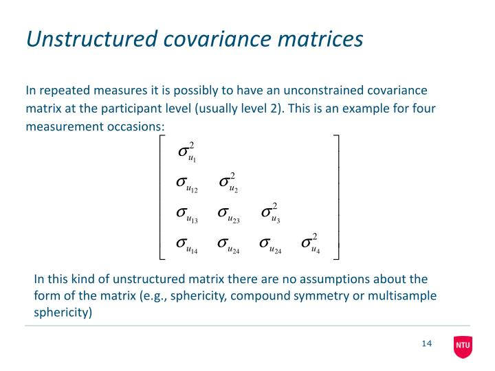 Unstructured covariance matrices