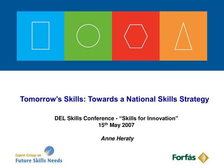Tomorrow s skills towards a national skills strategy