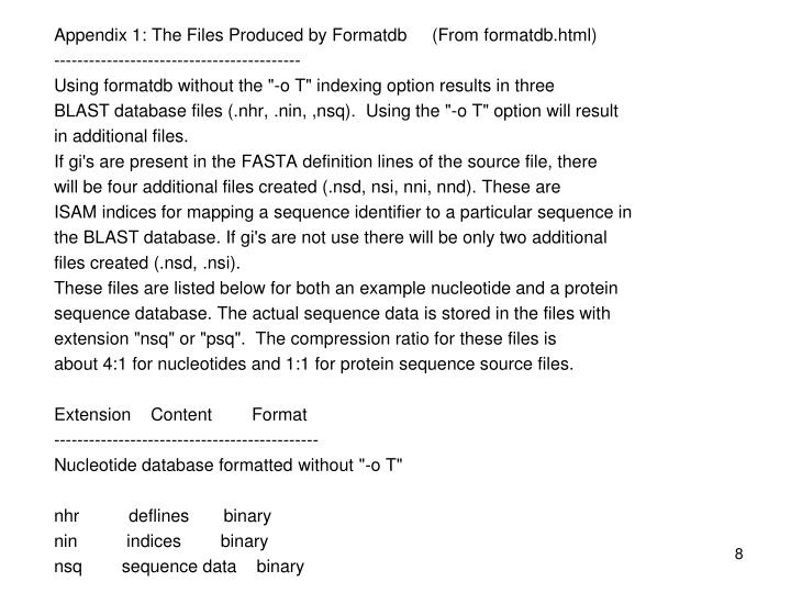 Appendix 1: The Files Produced by Formatdb     (From formatdb.html)