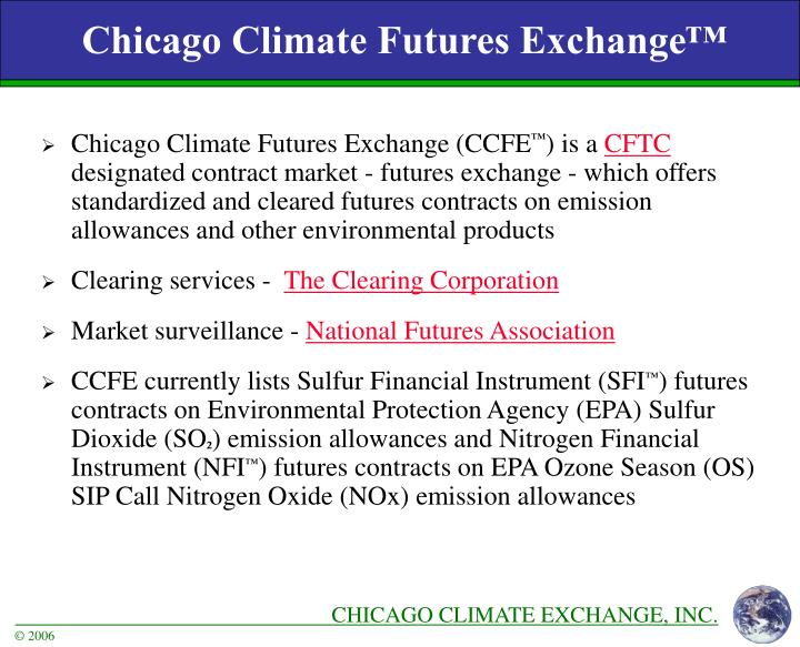 Chicago Climate Futures Exchange™
