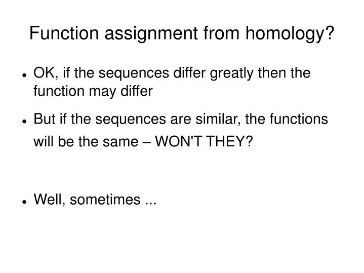 Function assignment from homology?