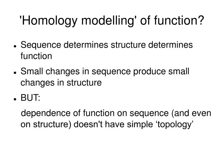 'Homology modelling' of function?